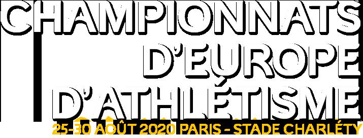 Championnat d'Europe d'Athlétisme - 26-30 août 2020 Paris - stade charlety
